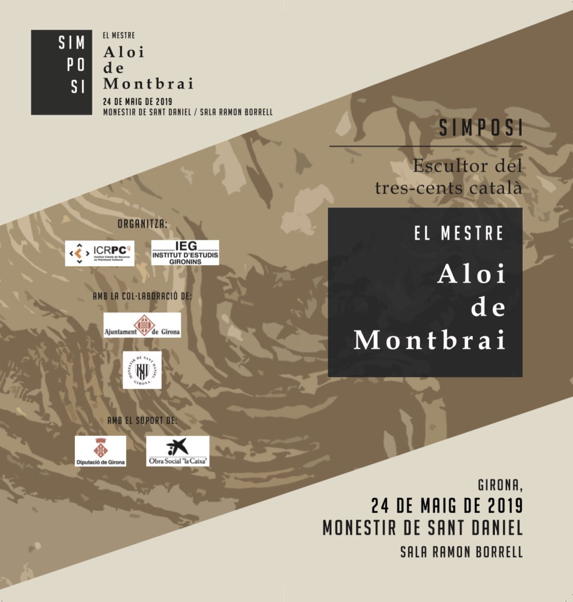 Simposi El mestre Aloi de Montbrai. Escultor del tres-cents català