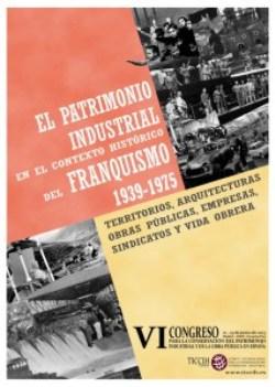 licrpc-participa-en-el-congrs-el-patrimonio-industrial-en-el-contexto-histrico-del-franquismo-