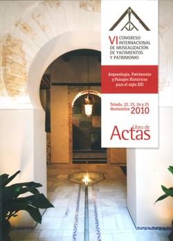 publicades-les-actes-del-vi-congreso-internacional-de-musealizacin-de-yacimientos-arqueolgicos-