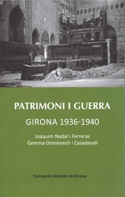 presentaci-del-llibre-patrimoni-i-guerra-girona-1936-1940